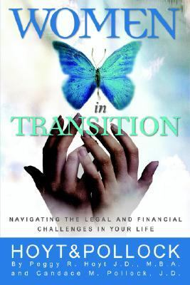 Women in Transition : Navigating the Legal and Financial Challenges in Your Life  2006 edition cover