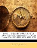 State and Supply Transcripts of the County of Cumberland for the Years 1778, 1779, 1780, 1781, 1782 1785  N/A edition cover