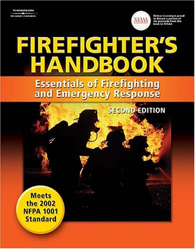 Firefighter's Handbook Essentials of Firefighting and Emergency Response 2nd 2004 (Revised) edition cover
