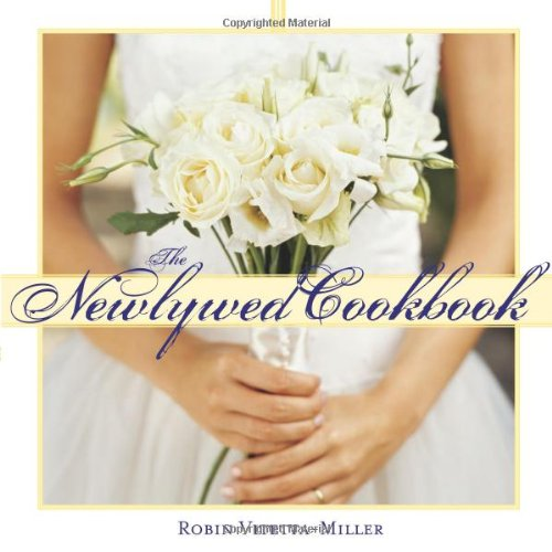 Newlywed Cookbook  3rd 2006 9781402205750 Front Cover