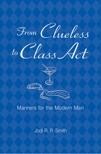 From Clueless to Class Act Manners for the Modern Man  2006 edition cover