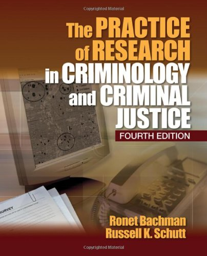Practice of Research in Criminology and Criminal Justice  4th 2011 edition cover