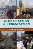 Globalization and Urbanization The Global Urban Ecosystem  2014 edition cover