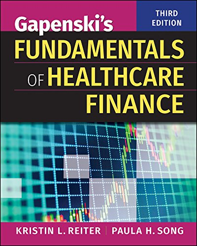 Gapenski's Fundamentals of Healthcare Finance, Third Edition   2018 9781567939750 Front Cover