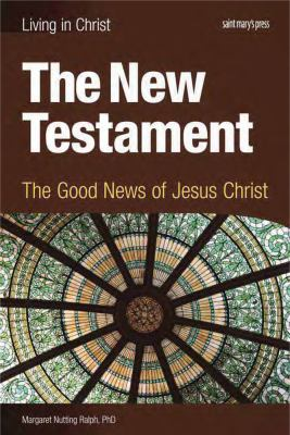 New Testament The Good News of Jesus Christ  2012 edition cover