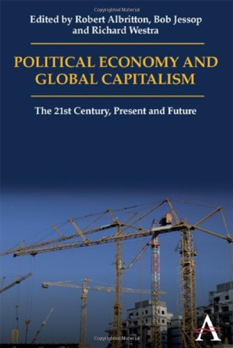 Political Economy and Global Capitalism The 21st Century, Present and Future  2010 edition cover