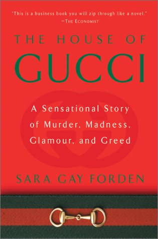 House of Gucci A Sensational Story of Murder, Madness, Glamour, and Greed  2002 edition cover
