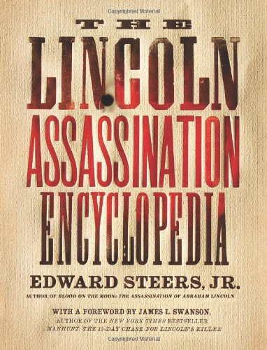 Lincoln Assassination Encyclopedia  N/A 9780061787751 Front Cover