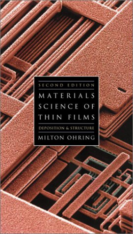 Materials Science of Thin Films  2nd 2002 (Revised) 9780125249751 Front Cover