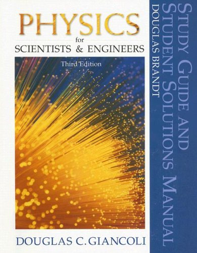 Physics for Scientists and Engineers  3rd 2000 (Student Manual, Study Guide, etc.) 9780130214751 Front Cover