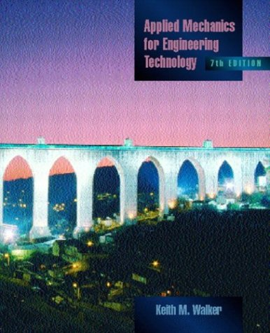 Applied Mechanics for Engineering Technology  7th 2004 (Revised) edition cover