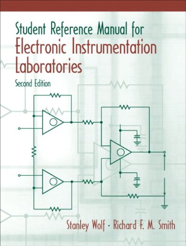 Student Reference Manual for Electronic Instrumentation Laboratories + Labview Student Package  2nd 2004 (Revised) 9780131457751 Front Cover