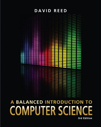 Balanced Introduction to Computer Science  3rd 2011 9780132166751 Front Cover