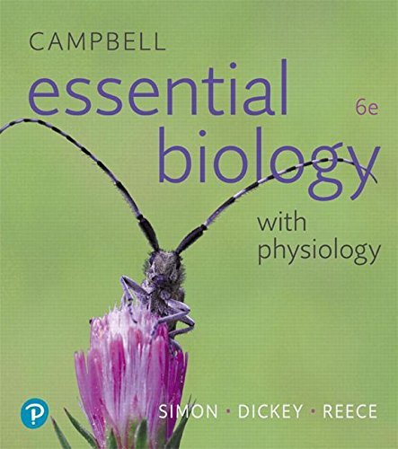 Campbell Essential Biology With Physiology:   2018 9780134711751 Front Cover