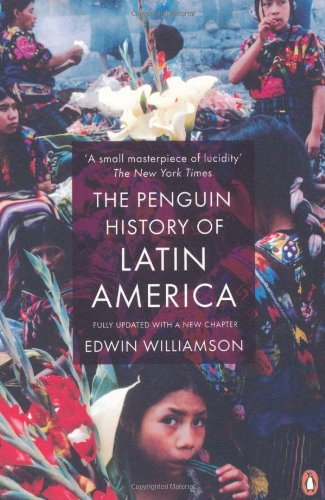 Penguin History of Latin America   2009 (Revised) edition cover