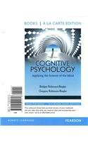 Cognitive Psychology Applying the Science of the Mind 3rd 2012 9780205215751 Front Cover