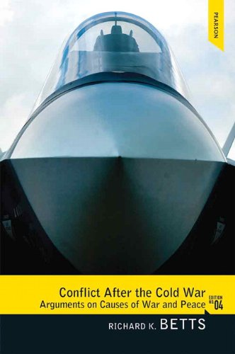 Conflict after the Cold War Arguments on Causes of War and Peace 4th 2013 (Revised) edition cover