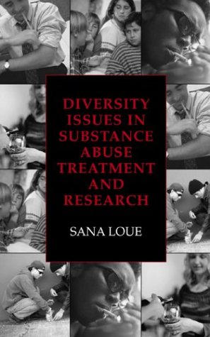 Diversity Issues in Substance Abuse Treatment and Research   2003 9780306477751 Front Cover