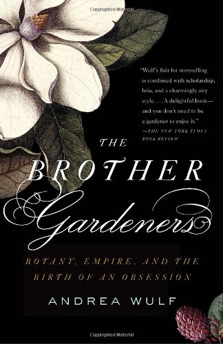 Brother Gardeners A Generation of Gentlemen Naturalists and the Birth of an Obsession N/A edition cover