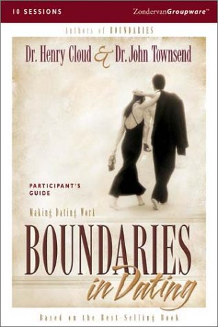 Boundaries in Dating Making Dating Work  2001 9780310238751 Front Cover
