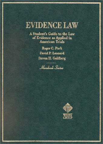 Hornbook on Evidence Law : A Student's Guide to the Law of Evidence as applied to American Trials 1st 1998 edition cover