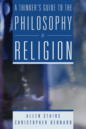 Thinker's Guide to the Philosophy of Religion   2006 edition cover