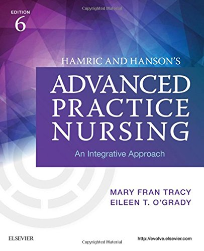 Hamric and Hanson's Advanced Practice Nursing An Integrative Approach 6th 2019 9780323447751 Front Cover