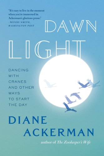 Dawn Light Dancing with Cranes and Other Ways to Start the Day  2011 edition cover