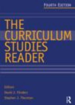 Curriculum Studies Reader  4th 2013 (Revised) edition cover