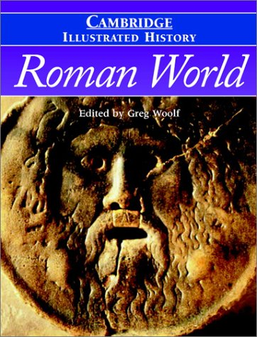 Cambridge Illustrated History of the Roman World   2003 edition cover