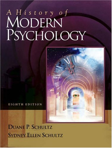 History of Modern Psychology (with InfoTrac)  8th 2004 (Revised) edition cover