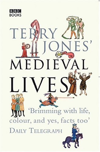 Terry Jones' Medieval Lives   2005 edition cover