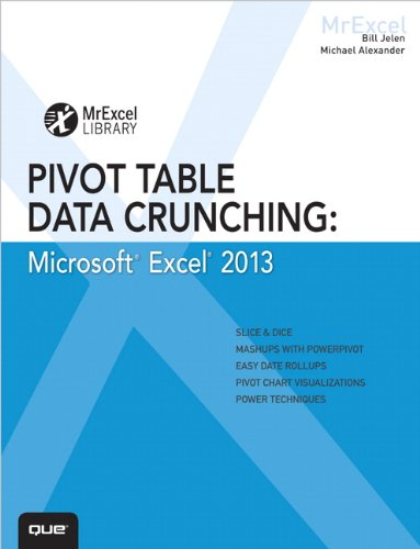 Excel 2013 Pivot Table Data Crunching   2013 edition cover