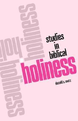 Studies in Biblical Holiness N/A edition cover
