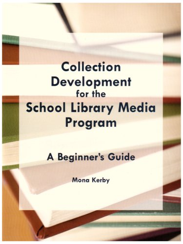 Collection Development for the School Library Media Program A Beginner's Guide  2006 edition cover