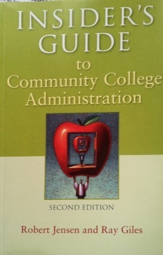 Insider's Guide to Community College Administration  2nd 2006 edition cover