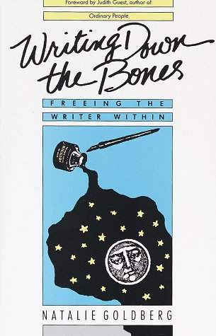 Writing Down the Bones Freeing the Writer Within  1986 edition cover