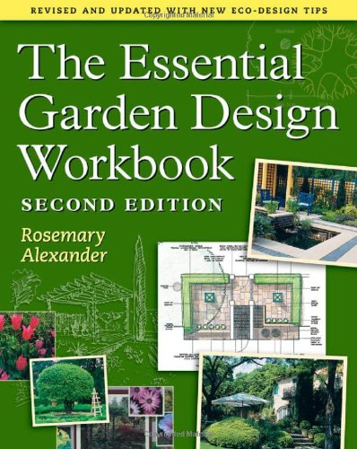 Essential Garden Design Workbook  2nd 2009 (Workbook) 9780881929751 Front Cover