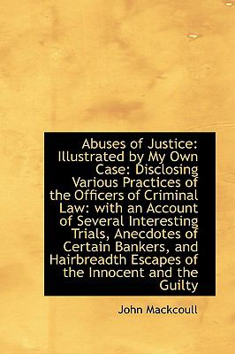 Abuses of Justice : Illustrated by My Own Case  2009 edition cover
