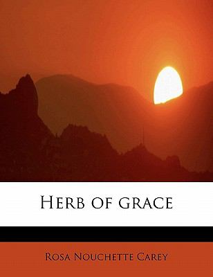 Herb of Grace N/A 9781115575751 Front Cover