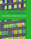 C++ Programming: Program Design Including Data Structures  2014 edition cover