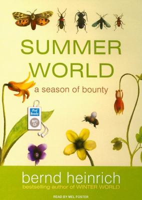 Summer World: A Season of Bounty  2009 9781400161751 Front Cover