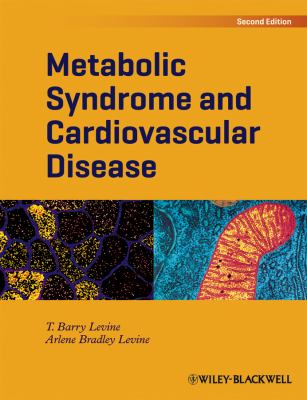 Metabolic Syndrome and Cardiovascular Disease  2nd 2012 9781405195751 Front Cover