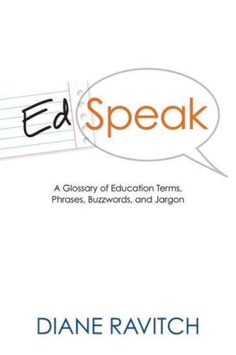 Edspeak A Glossary of Education Terms, Phrases, Buzzwords, and Jargon  2007 edition cover