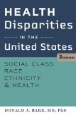 Health Disparities in the United States Social Class, Race, Ethnicity, and Health 2nd 2014 edition cover