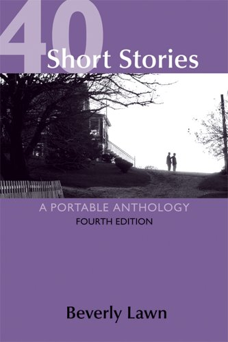 40 Short Stories A Portable Anthology 4th 2013 9781457604751 Front Cover