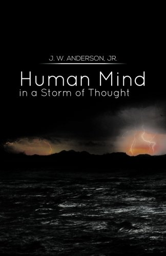 Human Mind in a Storm of Thought   2013 9781483641751 Front Cover