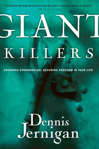 Giant Killers Crushing Strongholds, Securing Freedom in Your Life  2005 9781578567751 Front Cover