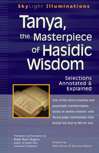 Tanya, the Masterpiece of Hasidic Wisdom Selections Annotated and Explained  2010 edition cover