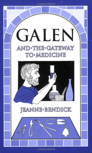 Galen and the Gateway to Medicine   2002 edition cover